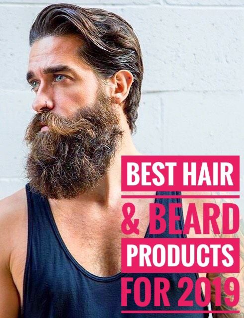 Scouting for the Best Hair and Beard Products | MHW Choice 2019