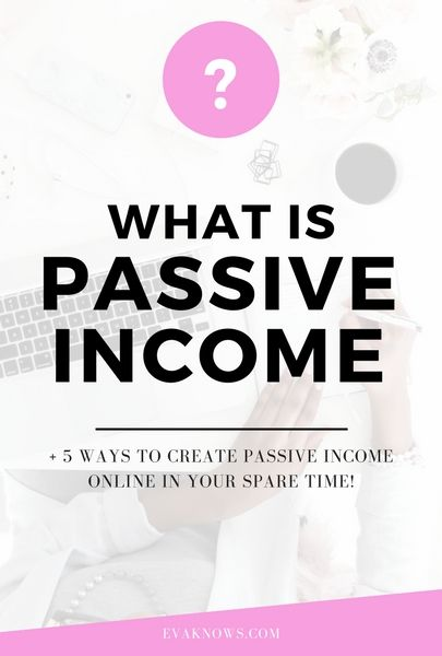 WHAT IS PASSIVE INCOME + 5 WAYS TO CREATE IT IN YOUR SPARE TIME!    Lets start with the very basics shall we. Before you begin your passive income journey read this article to gain a clear understanding of what passive income really means and the 5 basic ways to grow your passive income online!    There's a whole host of ways to build passive income online and if you're willing to give up a little free time you can easily build a little money pot of your very own!