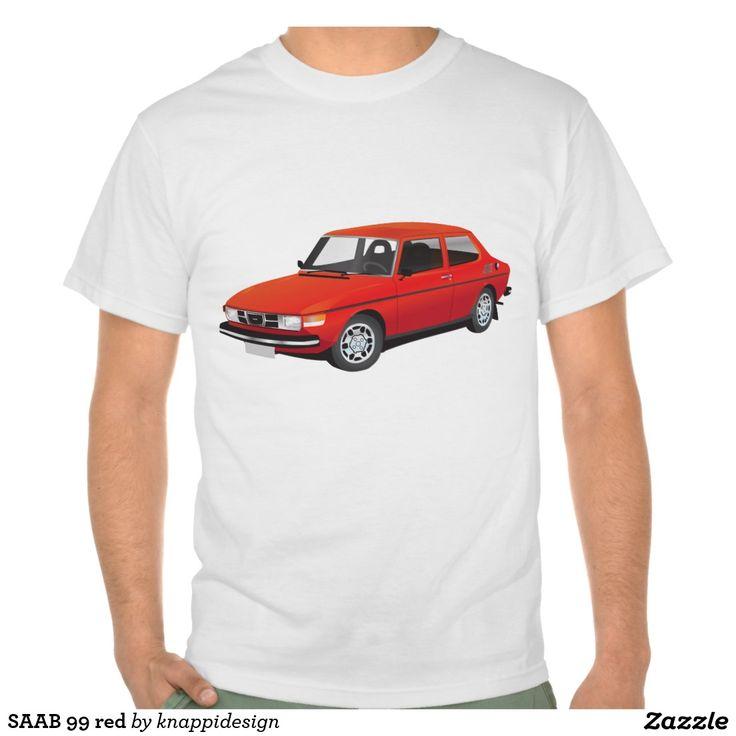 SAAB 99 red t-shirt  #car #bil #auto #tshirt #troja #paita #saab #saab99 #svenska #swedish #sverige #sweden #skjorta #automobile