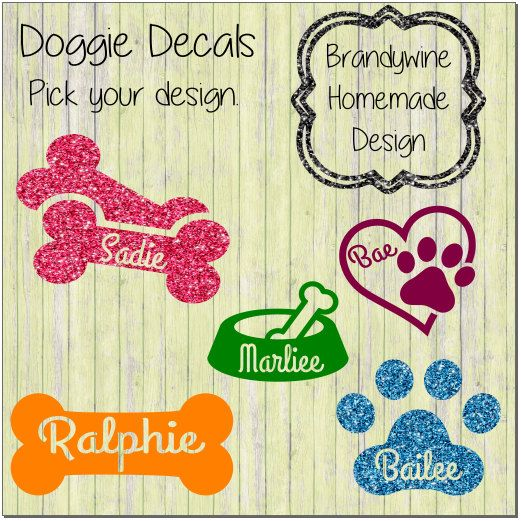 Doggie Decals, Dog Decals, Personalize Your Pet, Dog Bowl, Paw Print, Dog Bone, Love Your Dog by BrandywineHD on Etsy