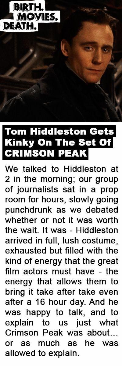 """Birth. Movies. Death.:""""Tom Hiddleston Gets Kinky On The Set Of CRIMSON PEAK"""". Link: http://birthmoviesdeath.com/2015/05/14/tom-hiddleston-gets-kinky-on-the-set-of-crimson-peak"""
