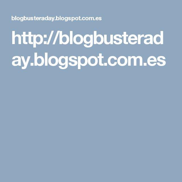 http://blogbusteraday.blogspot.com.es