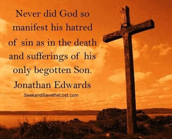 Never Did God So Manifest His Hatred Of Sin As In The