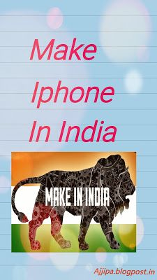 Techno man: 'Apple's Make in India Plans for IPhones'