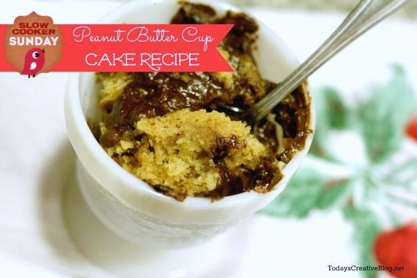 Crockpot  Peanut Butter Cup Cake dessert recipe | Today's Creative Blog (This looks good, but somebody needs to come up with a simple recipe for this!) :)