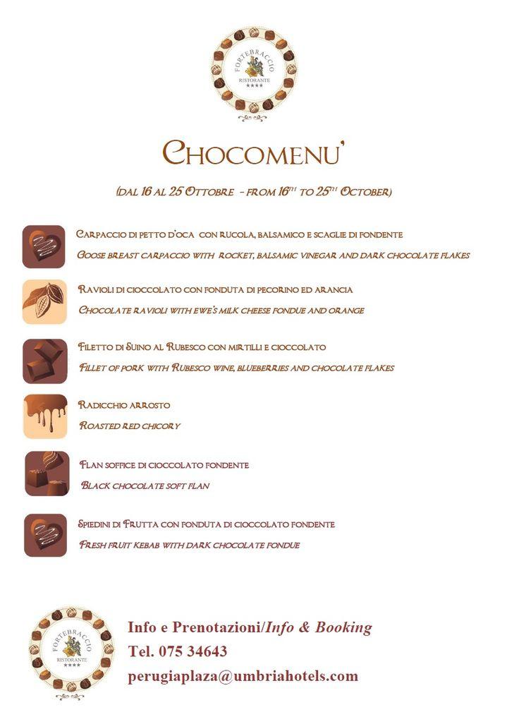 CHOCOMENU' - menù goloso per gli ospiti del Plaza e per tutti i partecipanti dell'evento più goloso dell'anno a Perugia.