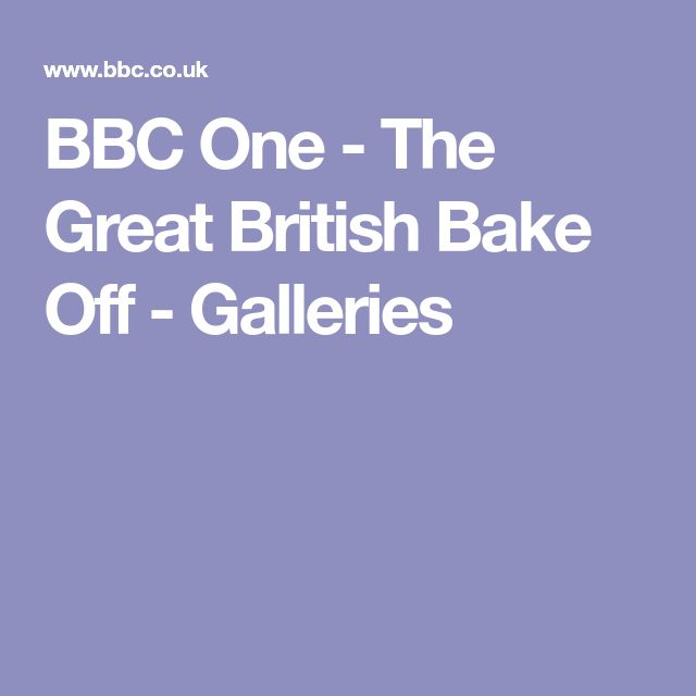 BBC One - The Great British Bake Off - Galleries