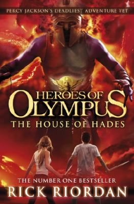 The house of Hades / Rick Riordan - click here to reserve a copy from Prospect Library
