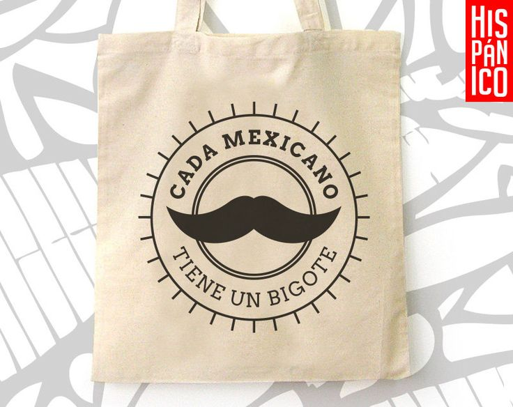 Tote bag 'Cada Mexicano tiene un bigote' #Etsy #Share #EtsyShop Shared by #BaliTribalJewelry http://etsy.me/1sDZ302