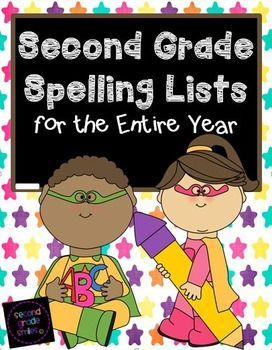 Second Grade Spelling Lists for the Entire Year