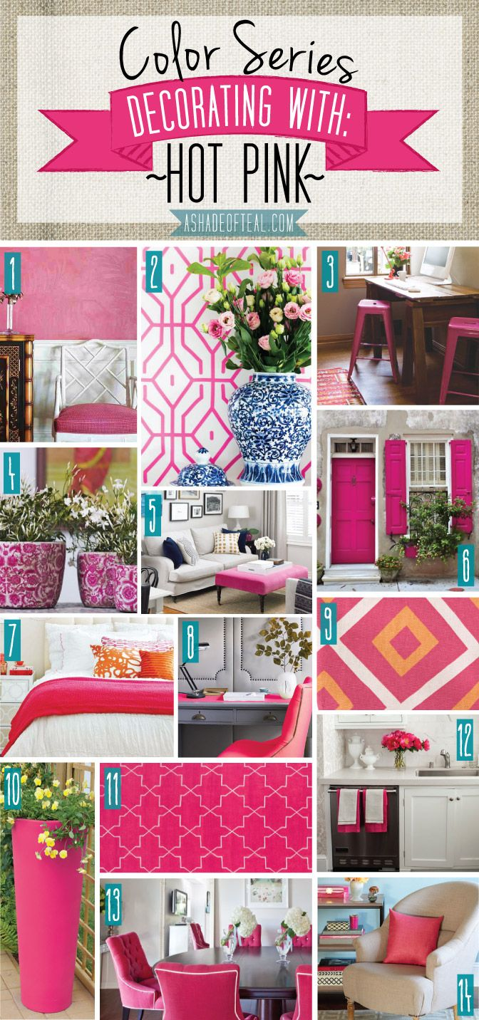 Color Series; Decorating with Hot Pink | A Shade Of Teal