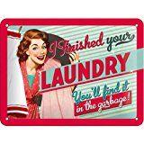 Nostalgic Art Plaque métallique avec inscription en anglais I finished your laundry 20x15cm