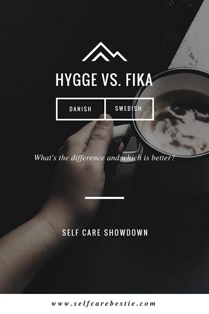 Hygge vs. Fika (Self Care Showdown)   How to hygge Hygge inspiration  Fika inspiration