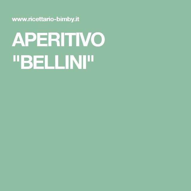 """APERITIVO """"BELLINI"""""""