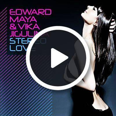 Lyrics to Stereo Love by Edward Maya Feat. Vika Jigulina