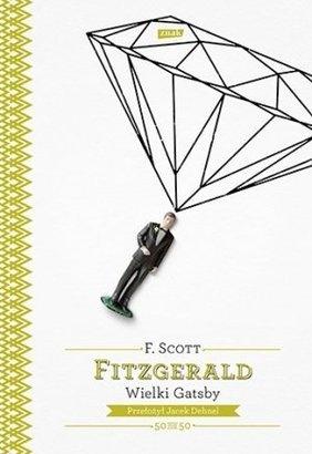 Francis Scott Fitzgerald / Wielki Gatsby