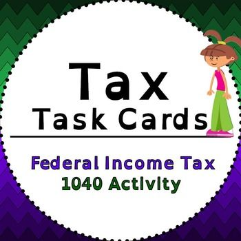 In this activity, students walk through 20 task cards guiding them through completing a federal income tax form 1040.