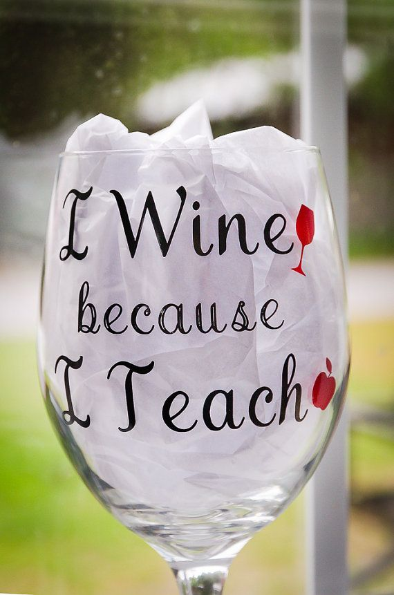 Hey, I found this really awesome Etsy listing at https://www.etsy.com/listing/291660173/teacher-wine-glass-teacher-gift-i-wine