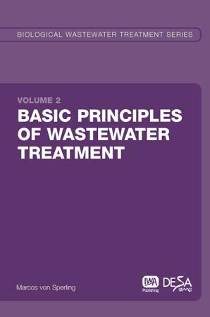 Basic principles of wastewater treatment / Marcos von Sperling