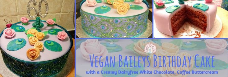 Vegane Baileys Geburtstagstorte gefüllt mit cremiger, milchfreier weißer Schokolade, Kaffee-Buttercreme   – The Peachicks' Bakery – Making Dairyfree Stressfree since 2012!