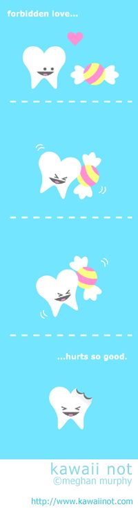 The tooth and the piece of candy = Forbidden Love! (Kawaii Not Comic)