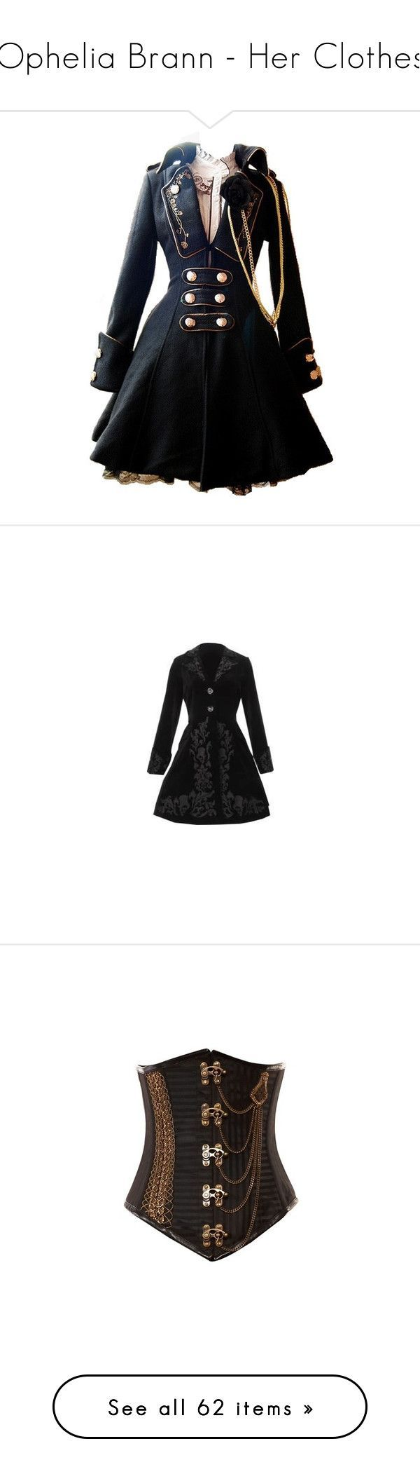 Ophelia Brann - Her Clothes by hecate-supreme ❤ liked on Polyvore featuring dresses, jackets, coats, steampunk, outerwear, gothic velvet coat, velvet dress coat, goth coat, victorian coat and hell bunny