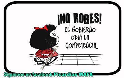 Mundo de Postales: NO ROBES... EL GOBIERNO ODIA LA COMPETENCIA...
