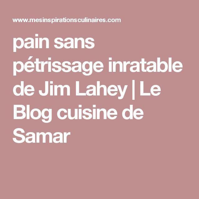 pain sans pétrissage inratable de Jim Lahey | Le Blog cuisine de Samar
