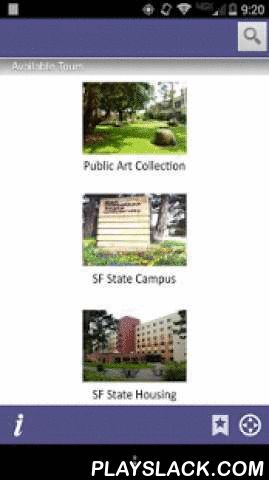 Explore San Francisco State  Android App - playslack.com , The official San Francisco State University campus tour app gives you unlimited access to GPS guided tours of the SF State campus in the palm of your hands. Now you can experience the SF State campus by walking through the guided points-of-interest at your own pace. While visiting campus or from the convenience of your home, use your Android enabled device to move through various locations on our campus. Descriptions, pictures, audio…