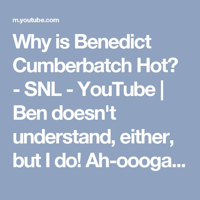 """Why is Benedict Cumberbatch Hot? - SNL - YouTube 