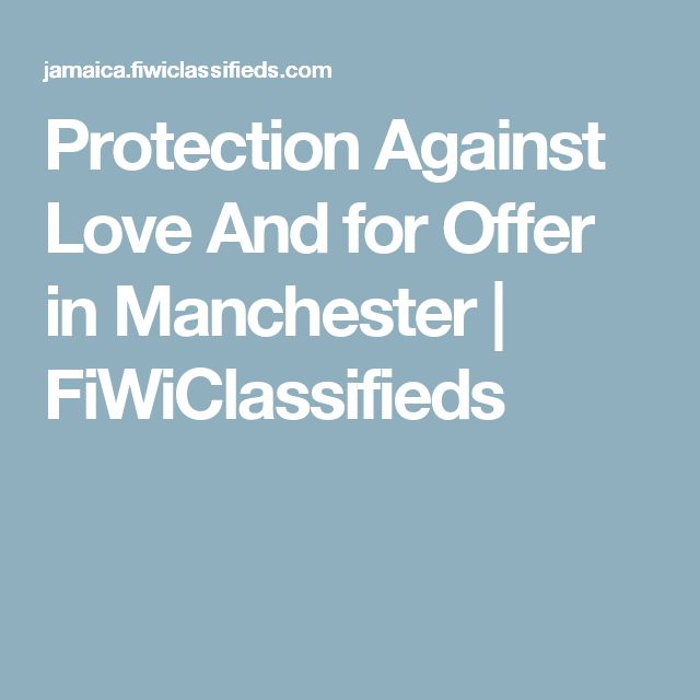 Protection Against Love And for Offer in Manchester | FiWiClassifieds