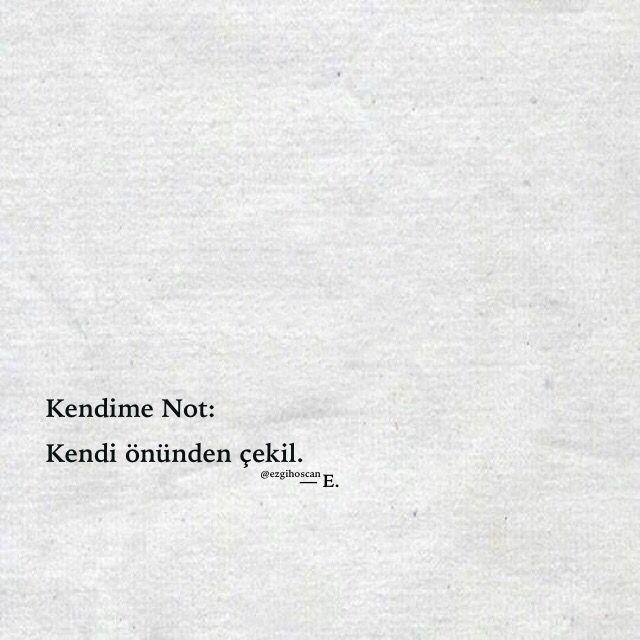 #kendimenot: kendi önünden çekil. #ezgihoscan #siirsokakta #gununsozu #kitap