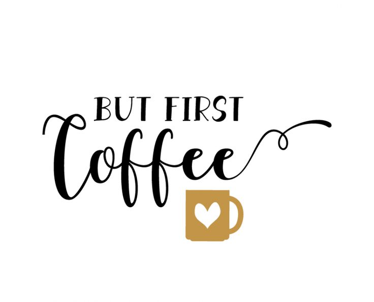 Free SVG cut file - But first Coffee