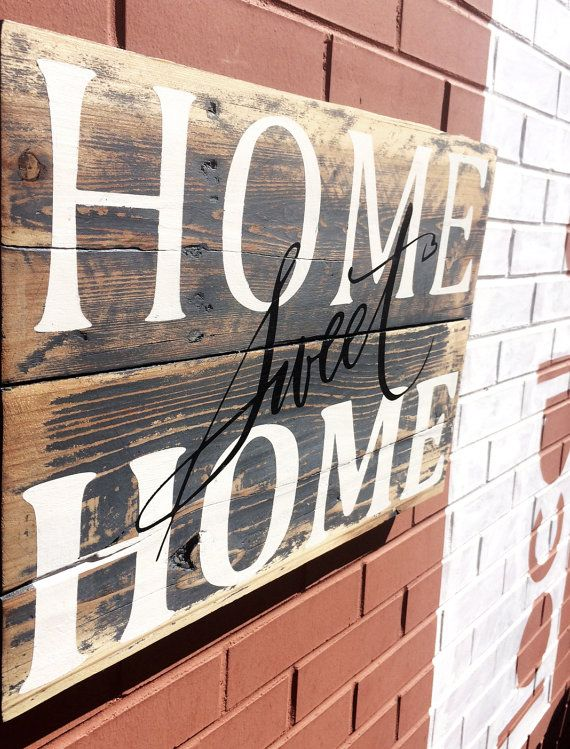 This Home Sweet Home sign was made by our artisans in Colorado Springs from  all reclaimed - 17 Best Images About Reclaimed Wood Projects On Pinterest