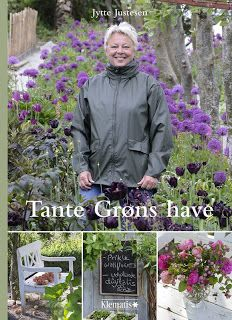 TANTE GRØNS HAVE - A POETIC BOOK ABOUT A BEATIFUL GARDEN IN THE NORTH OF DENMARK