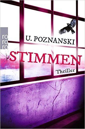Buchvorstellung: Stimmen - Ursula Poznanski http://www.mordsbuch.net/2016/06/09/buchvorstellung-stimmen-ursula-poznanski/