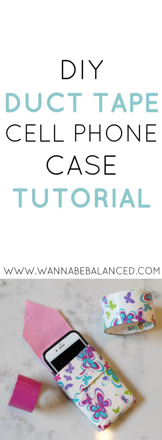 DIY Duct Tape Cell Phone Case Tutorial | how to make things out of duct tape | duct tape DIY | duct tape crafts | how to make your own cell phone case | DIY duct tape tutorials | unique craft ideas || Wannabe Balanced Blog