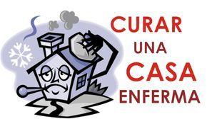 10 consejos para curar una casa enferma:: Foro Coatza ::