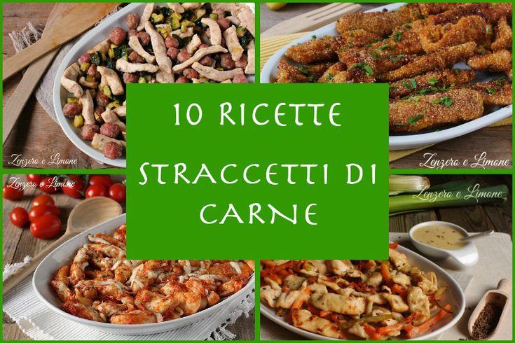 Per voi 10 ricette di straccetti di carne: appetitosi, economici e pratici, i prestano a mille condimenti, a mille accompagnamenti, a mille soluzioni diverse.