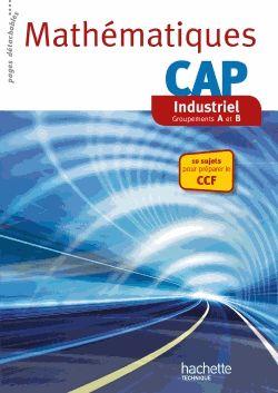 Mathématiques CAP industriel - Groupements A et B / Jean-Louis Berducou, Jean-Claude Larrieu-Lacoste http://cataloguescd.univ-poitiers.fr/masc/Integration/EXPLOITATION/statique/recherchesimple.asp?id=178110647