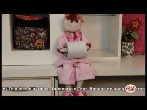 Ana Neri Morandi ensina fazer uma boneca de pano porta papel higiênico. - YouTube
