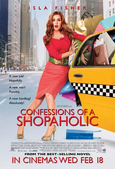 Confessions of a Shopaholic. One of my absolute favorite movies. When I watched this movie I thought a lot of myself and my obsession of shopping. This movie is a reflection of myself