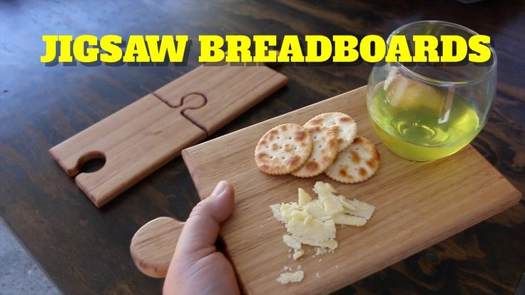 HOW TO MAKE A WINE AND CHEESE JIGSAW BREADBOARD - YouTube