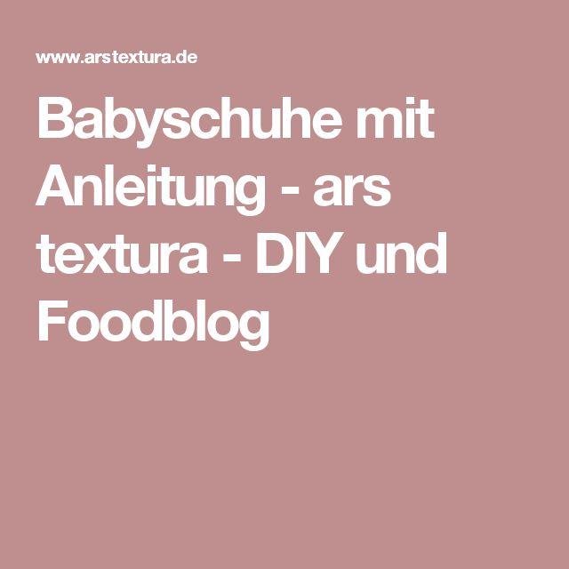 Babyschuhe mit Anleitung - ars textura - DIY und Foodblog