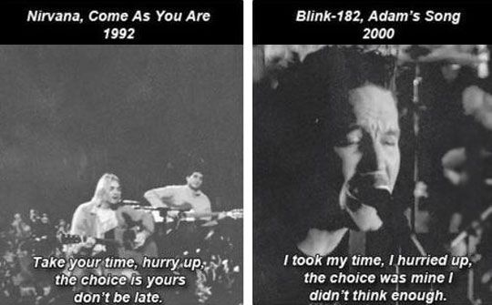Adams Song by Blink-182 and Come as You Are by Nirvana.