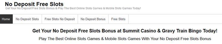 Get Your No Deposit Free Slots Bonus at Summit Casino & Gravy Train Bingo Today!