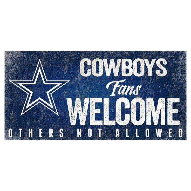 NFL Dallas Cowboys Fans Welcome Sign
