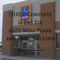 THREE Complete 21 Day Fix ALDI Meal Plans and Shopping Lists (About to become our 3rd closest grocery store!)