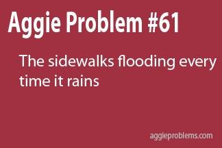 [I like the rain, but not in Aggieland]