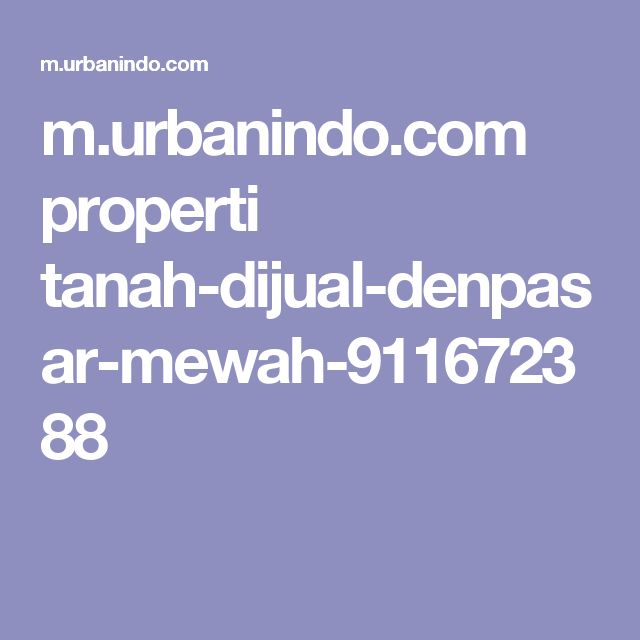 m.urbanindo.com properti tanah-dijual-denpasar-mewah-911672388